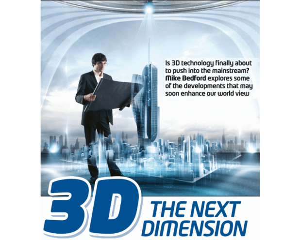 3D – the Next Dimension