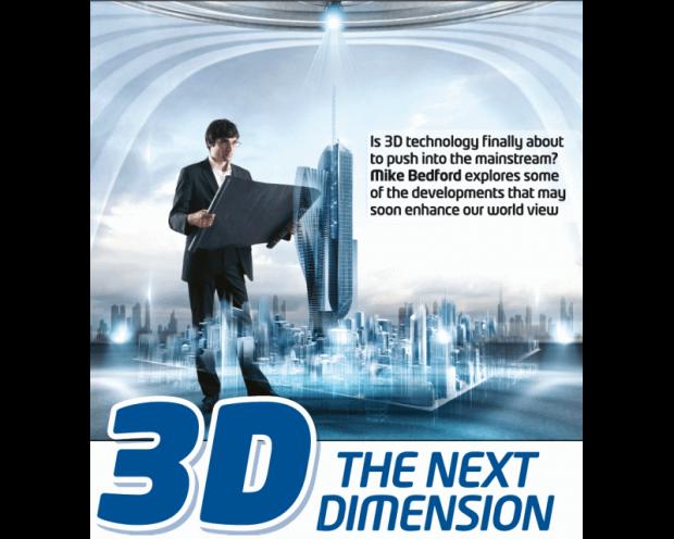 3D – the Next Dimension